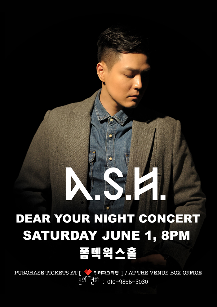 A.S.H - 'Dear Your Night' Concert